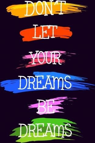 dream slogan banner grungy multicolored paints decoration