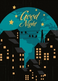 good night banner earth buildings star calligraphic decor