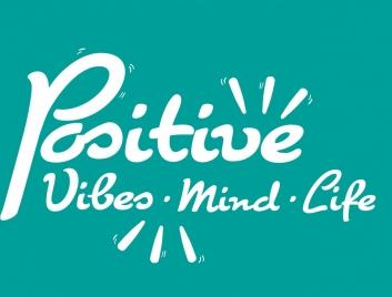 lifestyle background positive theme calligraphic decor