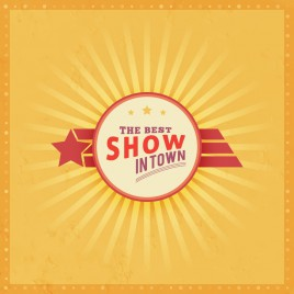 the best show in town retro banner